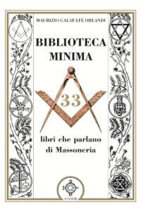 Biblioteca Minima - 33 libri che parlano di massoneria