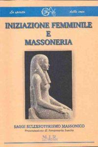 Iniziazione Femminile e Massoneria
