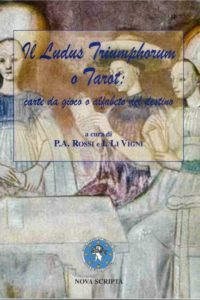 Il Ludus Triumphorum o Tarot: carte da gioco o alfabeto del destino