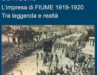 L'impresa di Fiume 1919-1920 – Tra leggenda e realtà