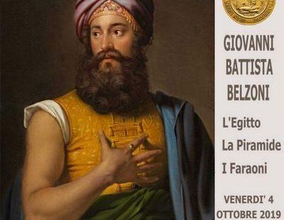Giovanni Battista Belzoni – l'Egitto, La Piramide, i Faraoni