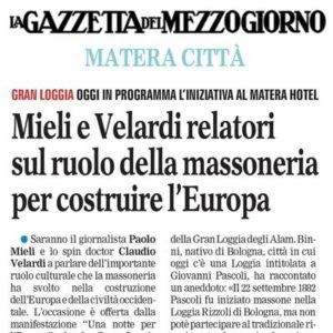 La Gazzetta del Mezzogiorno - Mieli e Velardi relatori sul ruolo della Massoneria per costruire l'Europa