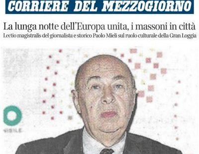 Corriere della Sera – La lunga notte dell'Europa unita, i massoni in città