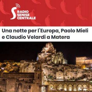 Radio Senise Centrale - Una notte per l'Europa, Paolo Mieli e Claudio Velardi a Matera