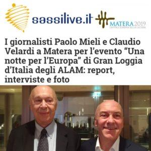 """Sassilive.it - I giornalisti Paolo Mieli e Claudio Velardi a Matera per l'evento """"Una notte per l'Europa"""" di Gran Loggia d'Italia degli ALAM: report, interviste e foto"""