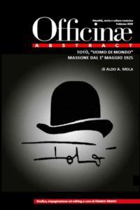 """Totò """"uomo di mondo"""" massone dal 1° maggio 1925"""