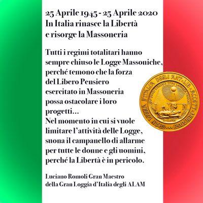 25 Aprile 1945 — 25 Aprile 2020 In Italia rinasce la Libertà e risorge la Massoneria