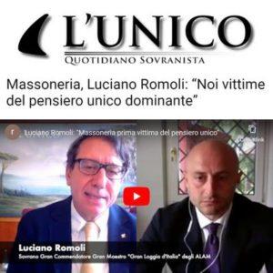 """L'Unico - Massoneria, Luciano Romoli: """"Noi vittime del pensiero unico dominante"""""""