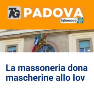 TG Padova - La massoneria dona mascherine allo Iov