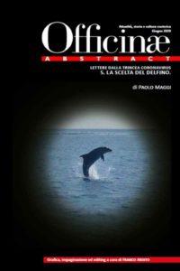 Lettere dalla trincea del coronavirus. 5 – La scelta del delfino