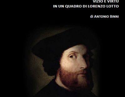 Vizio e virtù in un quadro di Lorenzo lotto