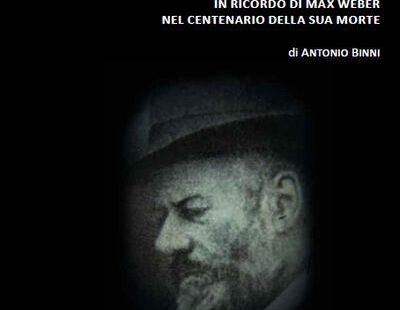 In ricordo di Max Weber nel centenario della sua morte