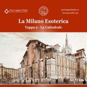 La Milano Esoterica – Seconda tappa: la Cattedrale