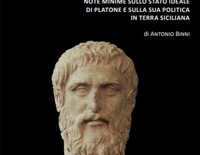 Note minime sullo stato ideale di Platone e sulla sua politica in terra siciliana