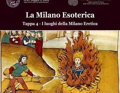 La Milano Esoterica – Quarta tappa: i luoghi della Milano Eretica